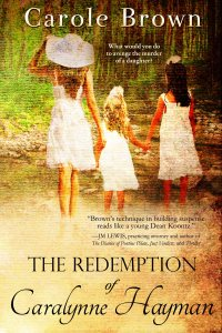 The Redemption of Caralynne Hayman (3)