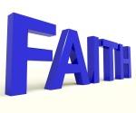 Faith Word Showing Spiritual Belief Or Trust
